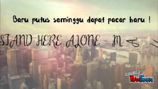 Stand Here Alone - Mantan ( Lyrics )