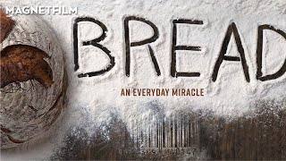 BREAD: AN EVERYDAY MIRACLE (Official Trailer) HD1080
