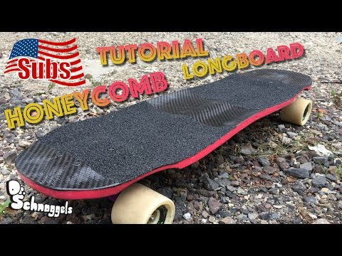 How to build a HONEYCOMB Longboard with Carbon / Deutsch + english sub