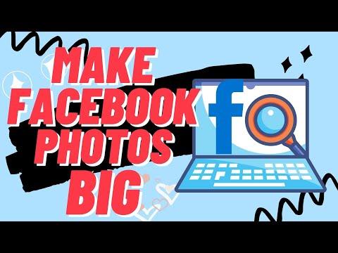 How to Make Facebook Photos Bigger