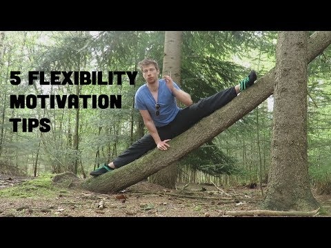 5 Flexibility Motivation Tips To Learn The SPLITS
