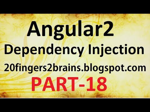 Angular 2 - Service and Dependency Injection