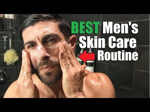 The BEST Men's Skin Care Routine For Clear Skin (Morning & Night Routine) | How To Have GREAT Skin!