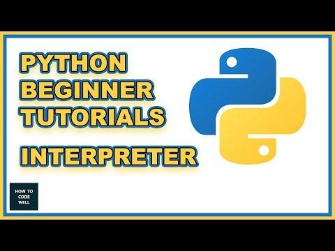 Python Beginners Tutorial -  Python Interpreter