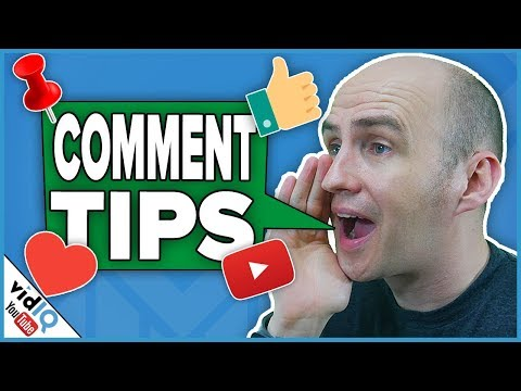 Build a YouTube Community. Get More Views. 10 Comment Tips [2018]
