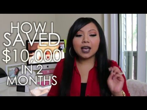 How I SAVED $10,000 in 2 Months!