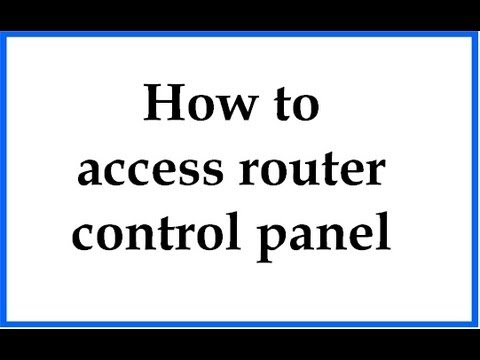 How to access your router control panel