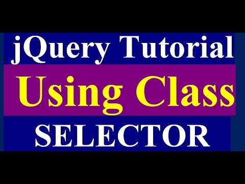How to Use Class Selector in jQuery - jQuery Tutorial