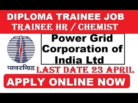 POWER GRID DIPLOMA TRAINEE & HR TRAINEE Recruitment 2018   Apply Online   54 Job Vacancies