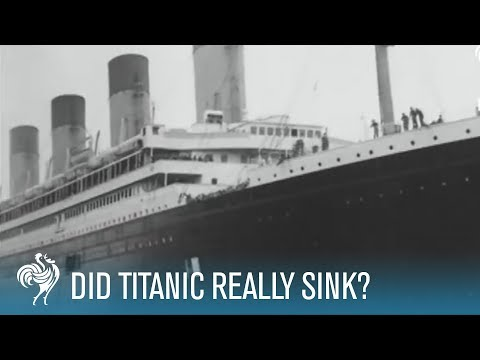 Did Titanic Really Sink?  | British Pathé