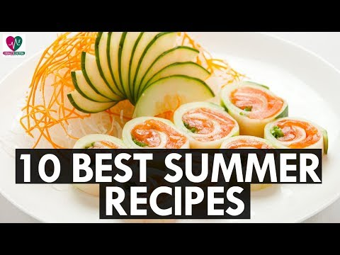 10 Best Summer Recipes You Must Try