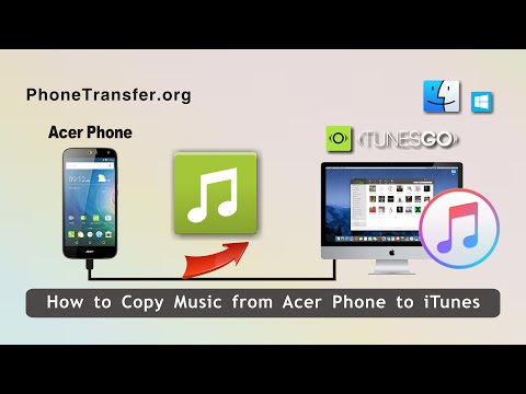 How to Copy Music from Acer Phone to iTunes, Sync Acer with iTunes for Songs Transfer
