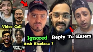 CarryMinati, BB, Ashish, Harsh Ignored Amit Bhadana ?   BB & Harsh Reply to Haters   Round2hell