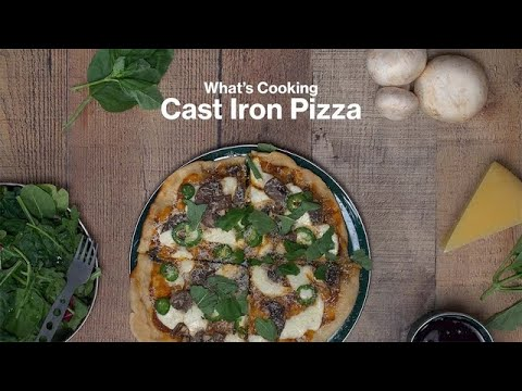 What's Cooking: Cast Iron Pizza