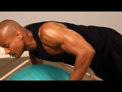How to Do an Exercise Ball Push-Up | Chest Workout