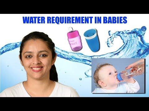 WATER REQUIREMENT IN BABIES || NEWBORN TO TODDLER
