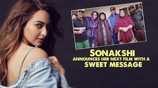 Sonakshi Sinha Announces Her Next Movie Khandaani Shafakhana