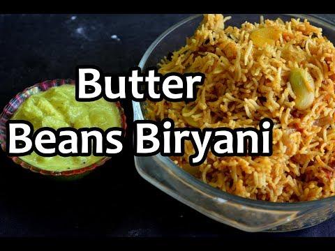 Butterbeans Briyani Recipe | பட்டர் பீன்ஸ் பிரியாணி | Maravalli Kizhangu pachadi