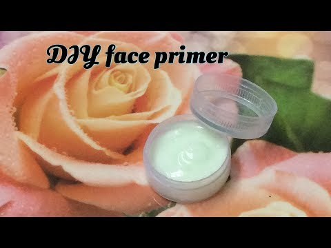 DIY Face Primer || Make your own face primer at home