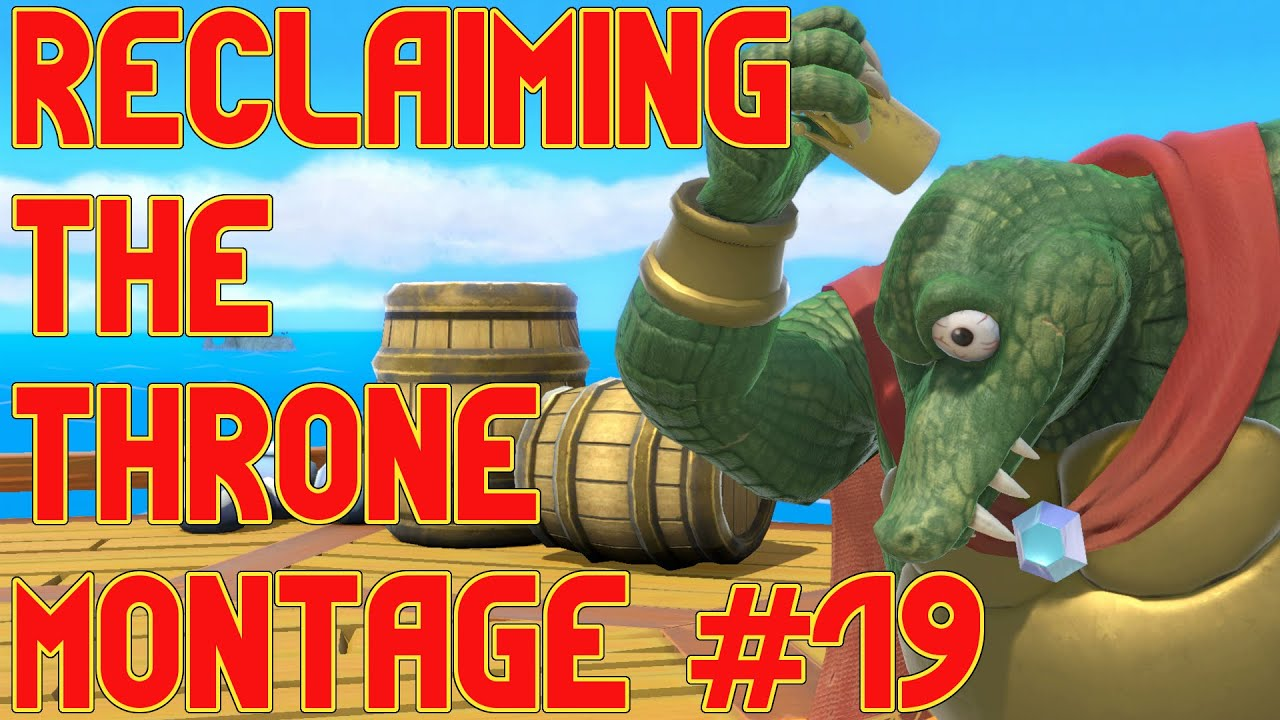 Reclaiming The Throne - King K Rool Montage #19 - Super Smash Bros Ultimate