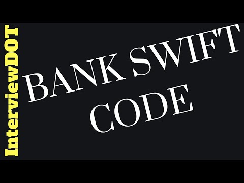 WHAT IS BANK SWIFT CODE