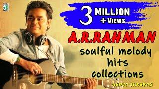 A. R. Rahman Soulful Melody Hits Collection - Tamil Jukebox