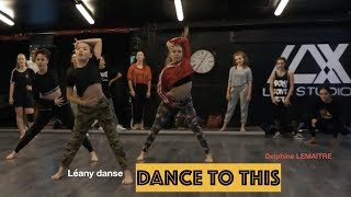 Troye Sivan - Dance to this   LEANY DANSE   Choreography Delphine Lemaitre