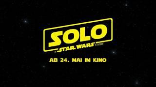 Solo: A Star Wars Story Trailer german (2018)
