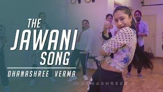 The Jawaani Song  Student Of The Year 2   Dhanashree Verma