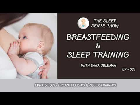 Episode 089 - Sleep Training and Breastfeeding