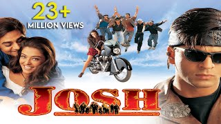 Josh Full Hindi Movie Shah Rukh Khan amp Aishwarya Rai Full HD 1080p