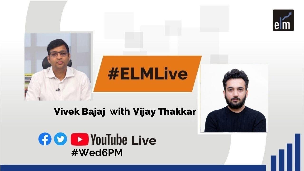 #ELMLive with Vijay Thakkar