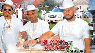 Blood & Money Season 2  - 2017 Latest Nigerian Nollywood Movie