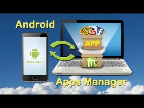 iTunes for Android File Manager: How to organize android phone apps files on PC by Android Manager