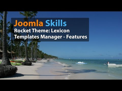 RocketTheme Tutorials: How to  Customize your Joomla Template with Template Manager - Features Tab