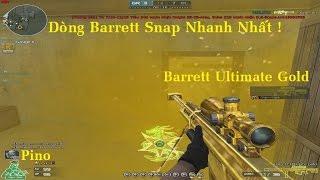 Bình Luận C4 | Barrett Ultimate Gold | Dòng Barrett Snap Nhanh Nhất ✓ |  *»..Pïñö..«* |