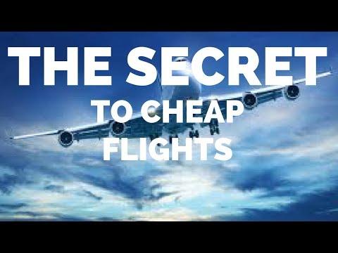 HOW TO GET CHEAP FLIGHTS -THE SECRET
