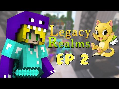 Legacy Realms // Ep 2 w/ Chloe & Lauryn