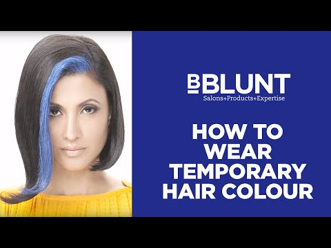 How To Wear Temporary Hair Colour | BBLUNT Do It Myself