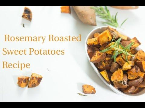 Rosemary Roasted Sweet Potatoes Recipe