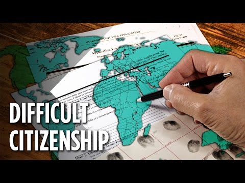 The Hardest Countries To Become A Citizen