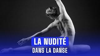 La nudité dans la danse - Entrée libre