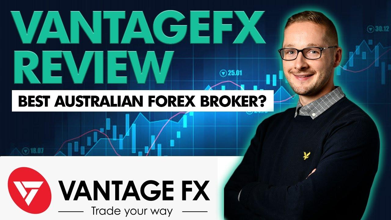 Vantagefx Review   Best Australian Forex Broker?