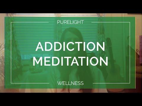 Addiction Meditation