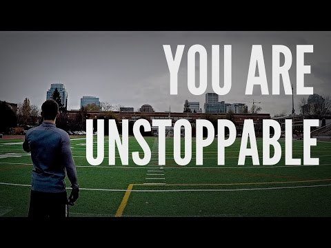 You Are Unstoppable - Soccer Motivation