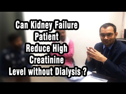 Can Kidney Failure Patient Reduce High Creatinine Level without Dialysis ?
