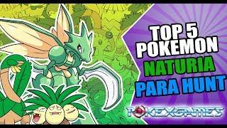 Top 5 Mejores Pokemon Naturia Para Hunt | Pokexgames | Fersito Sands