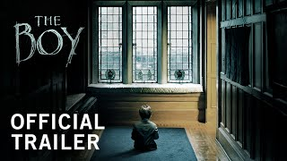 The Boy   Official Trailer   Own It Now on Digital HD, Blu-ray & DVD