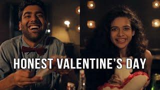 Dice Media | Honest Valentine