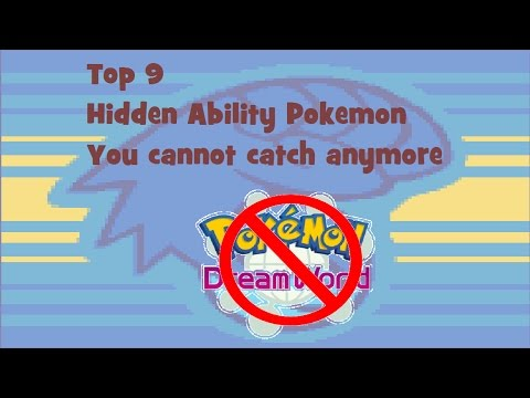 Top 9: Hidden Ability Pokemon you can't catch anymore